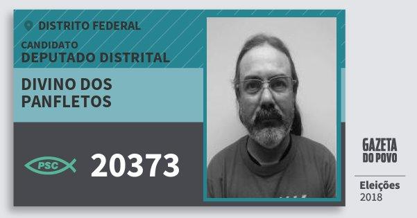 Santinho Divino dos Panfletos 20373 (PSC) Deputado Distrital   Distrito Federal   Eleições 2018