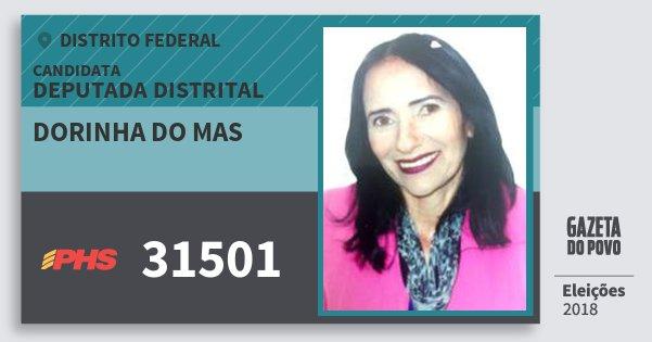 Santinho Dorinha do Mas 31501 (PHS) Deputada Distrital | Distrito Federal | Eleições 2018