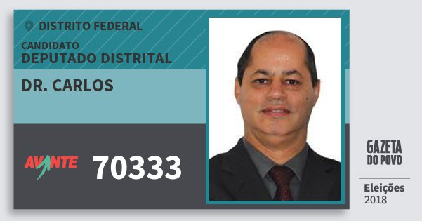 Santinho Dr. Carlos 70333 (AVANTE) Deputado Distrital | Distrito Federal | Eleições 2018