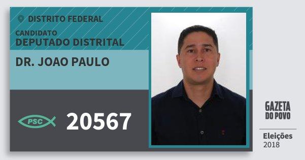 Santinho Dr. Joao Paulo 20567 (PSC) Deputado Distrital | Distrito Federal | Eleições 2018