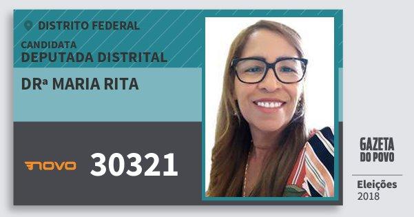 Santinho Drª Maria Rita 30321 (NOVO) Deputada Distrital | Distrito Federal | Eleições 2018