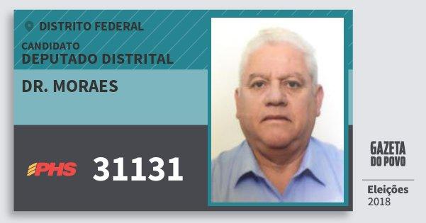 Santinho Dr. Moraes 31131 (PHS) Deputado Distrital | Distrito Federal | Eleições 2018
