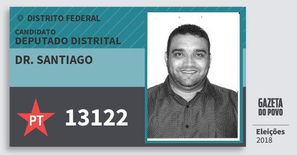 Santinho Dr. Santiago 13122 (PT) Deputado Distrital | Distrito Federal | Eleições 2018
