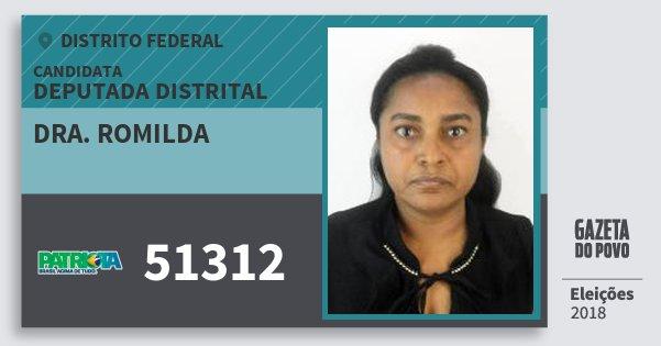 Santinho Dra. Romilda 51312 (PATRI) Deputada Distrital | Distrito Federal | Eleições 2018