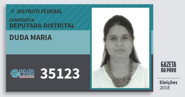 Santinho Duda Maria 35123 (PMB) Deputada Distrital | Distrito Federal | Eleições 2018