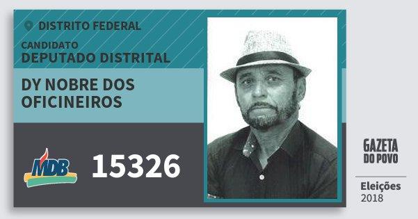 Santinho Dy Nobre dos Oficineiros 15326 (MDB) Deputado Distrital | Distrito Federal | Eleições 2018