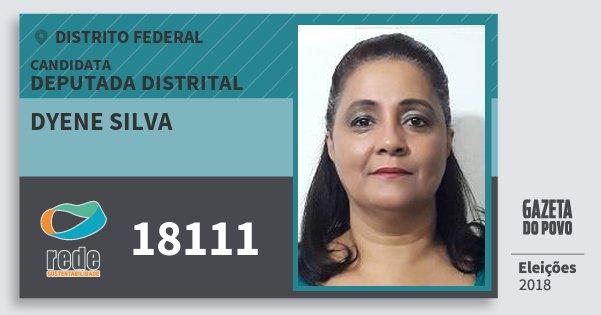 Santinho Dyene Silva 18111 (REDE) Deputada Distrital | Distrito Federal | Eleições 2018