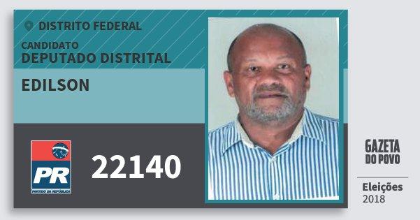 Santinho Edilson 22140 (PR) Deputado Distrital | Distrito Federal | Eleições 2018