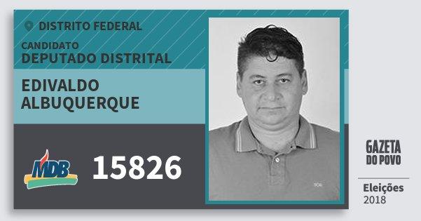 Santinho Edivaldo Albuquerque 15826 (MDB) Deputado Distrital | Distrito Federal | Eleições 2018