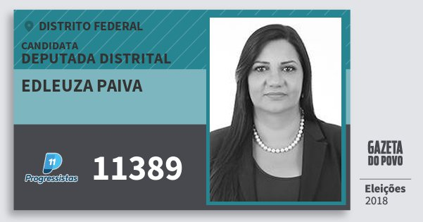 Santinho Edleuza Paiva 11389 (PP) Deputada Distrital | Distrito Federal | Eleições 2018
