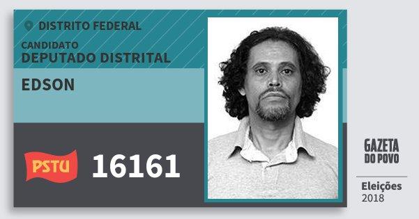 Santinho Edson 16161 (PSTU) Deputado Distrital | Distrito Federal | Eleições 2018