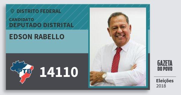 Santinho Edson Rabello 14110 (PTB) Deputado Distrital | Distrito Federal | Eleições 2018