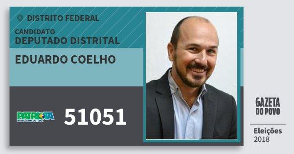 Santinho Eduardo Coelho 51051 (PATRI) Deputado Distrital | Distrito Federal | Eleições 2018