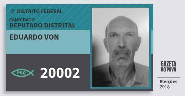 Santinho Eduardo von 20002 (PSC) Deputado Distrital | Distrito Federal | Eleições 2018