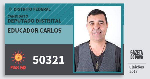 Santinho Educador Carlos 50321 (PSOL) Deputado Distrital | Distrito Federal | Eleições 2018