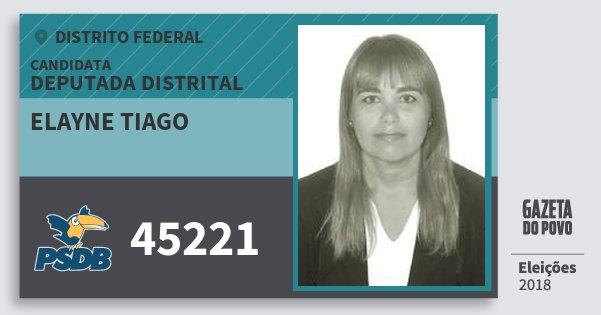 Santinho Elayne Tiago 45221 (PSDB) Deputada Distrital | Distrito Federal | Eleições 2018