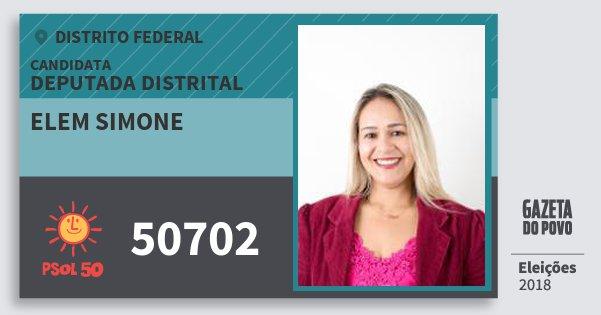 Santinho Elem Simone 50702 (PSOL) Deputada Distrital | Distrito Federal | Eleições 2018