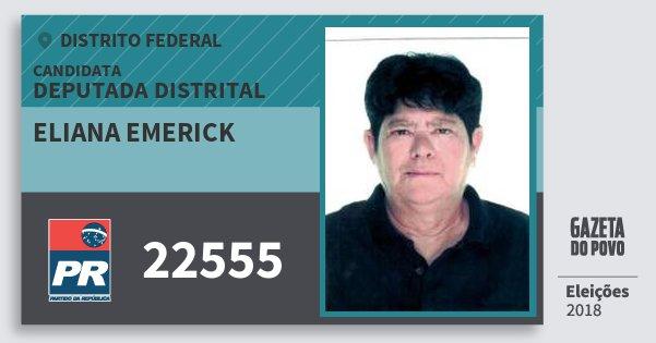 Santinho Eliana Emerick 22555 (PR) Deputada Distrital | Distrito Federal | Eleições 2018
