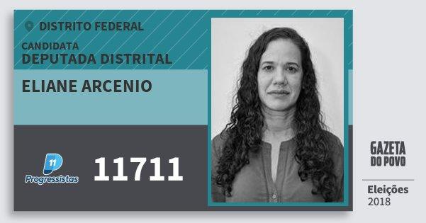 Santinho Eliane Arcenio 11711 (PP) Deputada Distrital | Distrito Federal | Eleições 2018