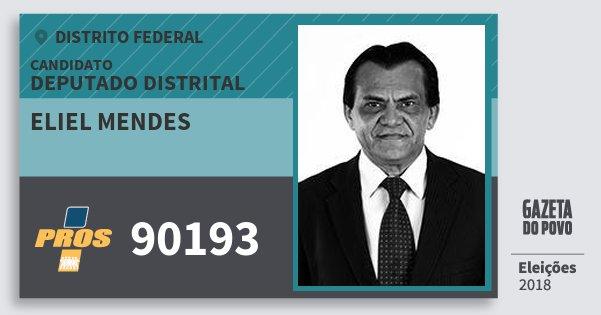 Santinho Eliel Mendes 90193 (PROS) Deputado Distrital | Distrito Federal | Eleições 2018