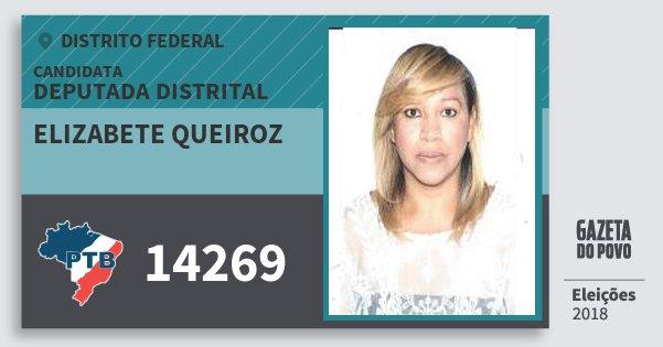 Santinho Elizabete Queiroz 14269 (PTB) Deputada Distrital | Distrito Federal | Eleições 2018
