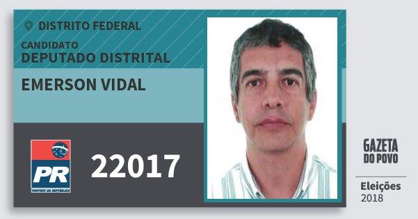 Santinho Emerson Vidal 22017 (PR) Deputado Distrital | Distrito Federal | Eleições 2018