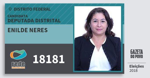 Santinho Enilde Neres 18181 (REDE) Deputada Distrital | Distrito Federal | Eleições 2018