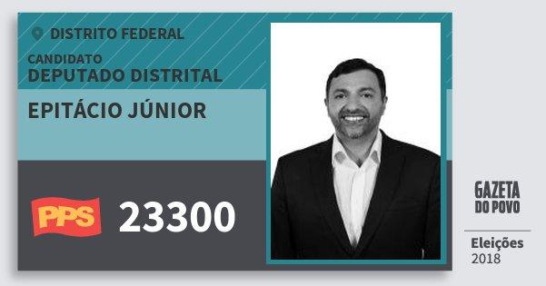 Santinho Epitácio Júnior 23300 (PPS) Deputado Distrital | Distrito Federal | Eleições 2018