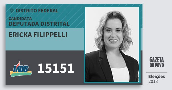 Santinho Ericka Filippelli 15151 (MDB) Deputada Distrital | Distrito Federal | Eleições 2018