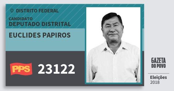 Santinho Euclides Papiros 23122 (PPS) Deputado Distrital | Distrito Federal | Eleições 2018