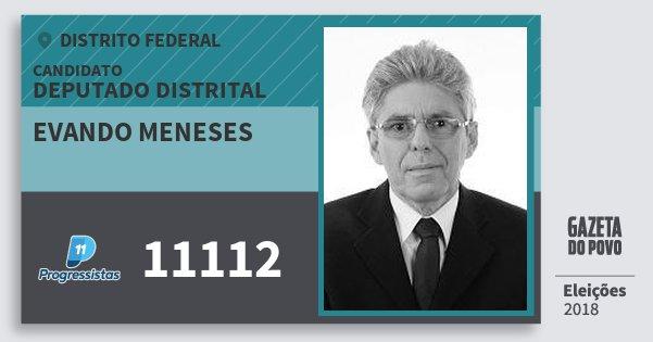 Santinho Evando Meneses 11112 (PP) Deputado Distrital | Distrito Federal | Eleições 2018