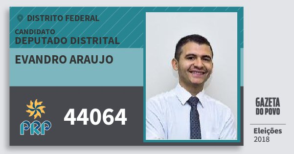 Santinho Evandro Araujo 44064 (PRP) Deputado Distrital | Distrito Federal | Eleições 2018