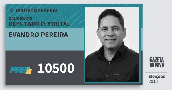 Santinho Evandro Pereira 10500 (PRB) Deputado Distrital | Distrito Federal | Eleições 2018