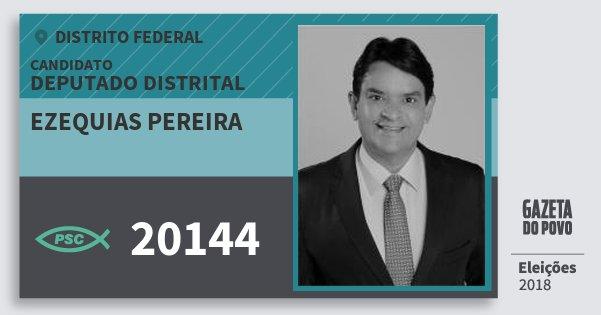 Santinho Ezequias Pereira 20144 (PSC) Deputado Distrital | Distrito Federal | Eleições 2018