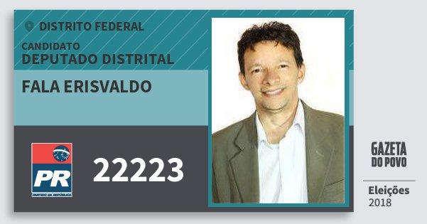 Santinho Fala Erisvaldo 22223 (PR) Deputado Distrital | Distrito Federal | Eleições 2018