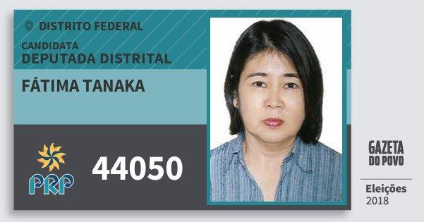 Santinho Fátima Tanaka 44050 (PRP) Deputada Distrital | Distrito Federal | Eleições 2018