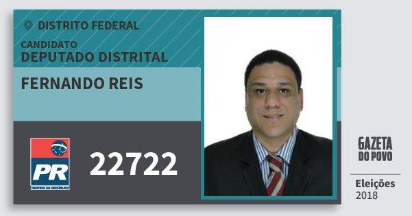 Santinho Fernando Reis 22722 (PR) Deputado Distrital | Distrito Federal | Eleições 2018