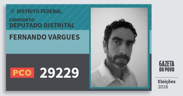 Santinho Fernando Vargues 29229 (PCO) Deputado Distrital | Distrito Federal | Eleições 2018