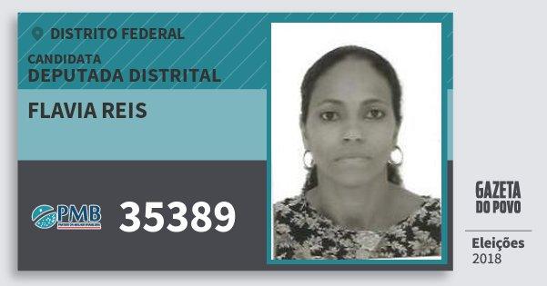 Santinho Flavia Reis 35389 (PMB) Deputada Distrital | Distrito Federal | Eleições 2018