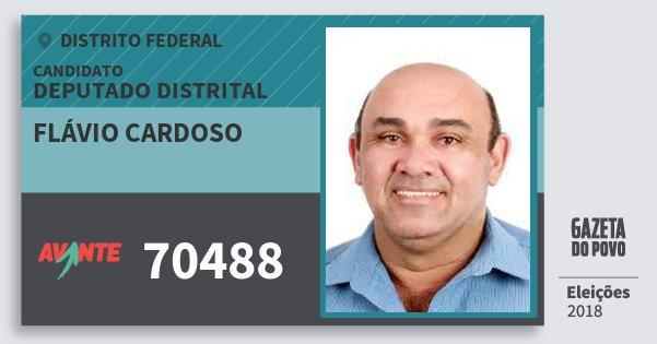 Santinho Flávio Cardoso 70488 (AVANTE) Deputado Distrital | Distrito Federal | Eleições 2018