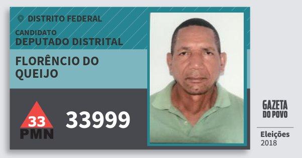 Santinho Florêncio do Queijo 33999 (PMN) Deputado Distrital | Distrito Federal | Eleições 2018