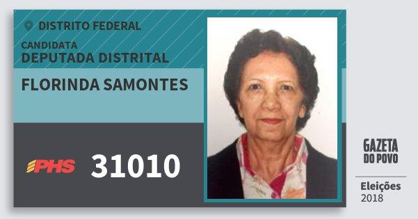 Santinho Florinda Samontes 31010 (PHS) Deputada Distrital   Distrito Federal   Eleições 2018