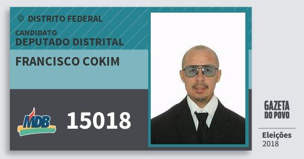 Santinho Francisco Cokim 15018 (MDB) Deputado Distrital | Distrito Federal | Eleições 2018