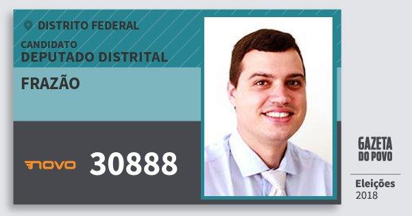 Santinho Frazão 30888 (NOVO) Deputado Distrital | Distrito Federal | Eleições 2018