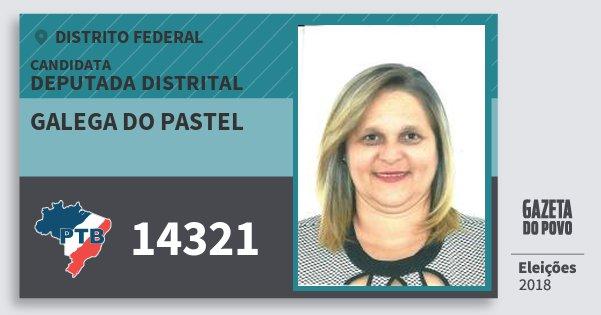 Santinho Galega do Pastel 14321 (PTB) Deputada Distrital | Distrito Federal | Eleições 2018