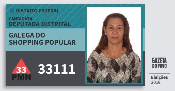 Santinho Galega do Shopping Popular 33111 (PMN) Deputada Distrital | Distrito Federal | Eleições 2018