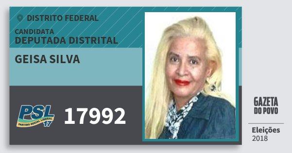 Santinho Geisa Silva 17992 (PSL) Deputada Distrital | Distrito Federal | Eleições 2018