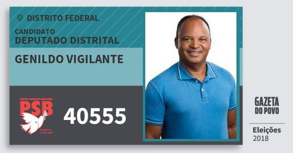 Santinho Genildo Vigilante 40555 (PSB) Deputado Distrital | Distrito Federal | Eleições 2018