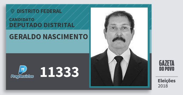 Santinho Geraldo Nascimento 11333 (PP) Deputado Distrital   Distrito Federal   Eleições 2018