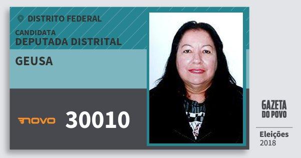 Santinho Geusa 30010 (NOVO) Deputada Distrital | Distrito Federal | Eleições 2018